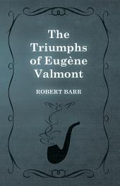 The Triumphs of Eugà ̈ne Valmont
