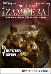 Professor Zamorra - Folge 1111: In tiefsten Tiefen