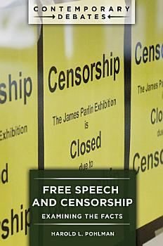 Free Speech and Censorship  Examining the Facts PDF
