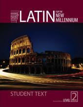 Latin for the New Millennium Level 2 Student Textbook Second Edition