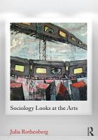Sociology Looks at the Arts PDF