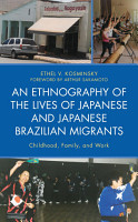 An Ethnography of the Lives of Japanese and Japanese Brazilian Migrants PDF