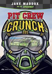Jake Maddox: Pit Crew Crunch
