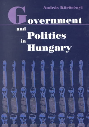 Government and Politics in Hungary PDF