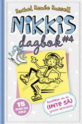 Nikkis dagbok #4 : Berättelser om en (INTE SÅ) graciös isprinsessa