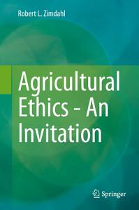 Agricultural Ethics   An Invitation PDF