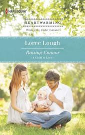 Raising Connor: A Clean Romance