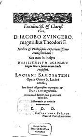 Luciani Opera: Graece et Latine, Τόμος 1