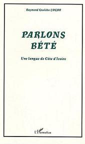 Parlons Bété: Une langue de Côte d'Ivoire