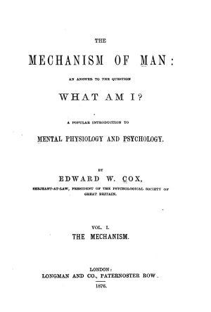 The Mechanism of Man  The mechanism PDF