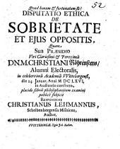 Disp. eth. de sobrietate et eius oppositis