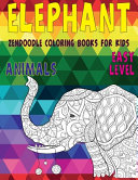 Zendoodle Coloring Books for Kids - Animals - Easy Level - Elephant