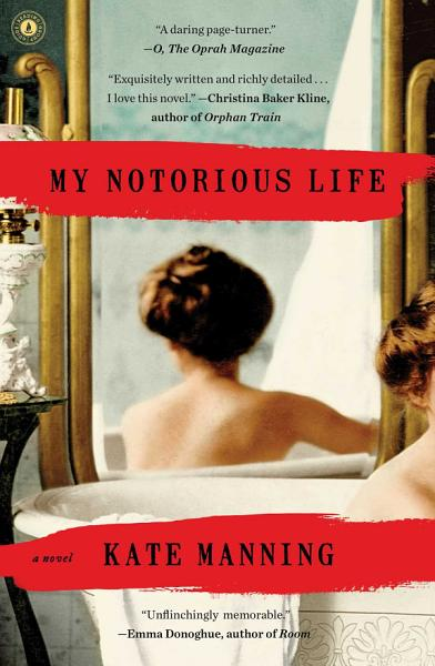 Download My Notorious Life Book