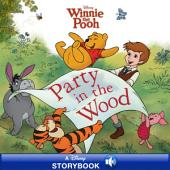 Winnie the Pooh: Party in the Wood: A Disney Read Along