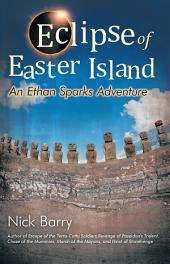 Eclipse of Easter Island: An Ethan Sparks Adventure