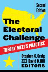 The Electoral Challenge: Theory Meets Practice, Edition 2