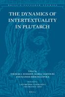 The Dynamics of Intertextuality in Plutarch PDF