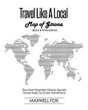 Travel Like a Local - Map of Girona (Black and White Edition)