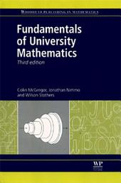 Fundamentals of University Mathematics: Edition 3