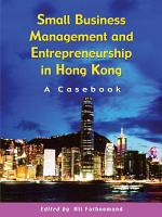 Small Business Management and Entrepreneurship in Hong Kong PDF