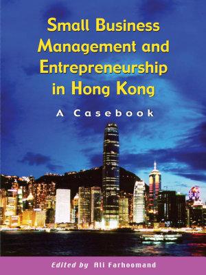 Small Business Management and Entrepreneurship in Hong Kong