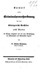 Entwurf einer Criminalproceszordnung für das Königreich Sachsen nebst Motiven
