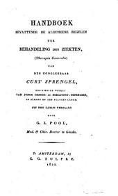Handboek bevattende de algemeene regelen ter behandeling der ziekten (Therapia generalis): ten dienste vooral van jonge genees- en heelkunst-oefenaren, in steden en platten lande