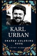 Karl Urban Snarky Coloring Book