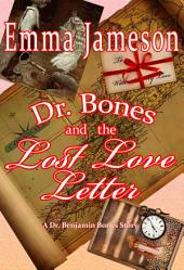 Dr. Bones and the Lost Love Letter: Magic of Cornwall, Book #2