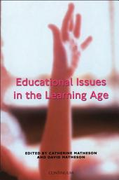Educational Issues in the Learning Age