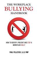 The Workplace Bullying Handbook