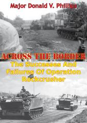 Across The Border: The Successes And Failures Of Operation Rockcrusher