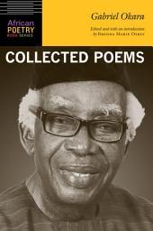 Gabriel Okara: Collected Poems
