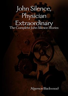 John Silence  Physician Extraordinary PDF