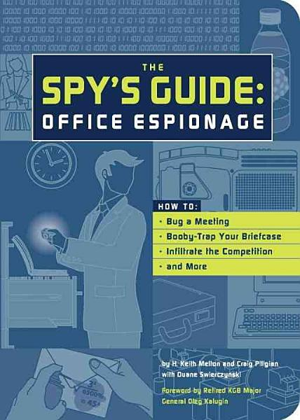 The Spy s Guide