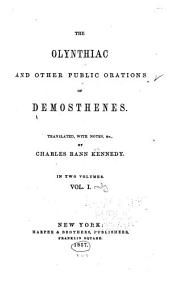 The Olynthiac and other public orations of Demosthenes: Volume 1