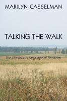 Talking the Walk  the Grassroots Language of Feminism PDF