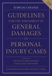 Guidelines for the Assessment of General Damages in Personal Injury Cases: Edition 11