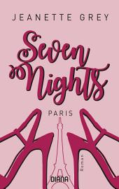 Seven Nights - Paris: Roman