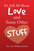It s Still All About Love and Some Other Stuff PDF