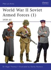 World War II Soviet Armed Forces (1): 1939–41