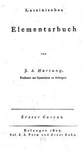 Lateinisches Elementarbuch: Curs 1.2