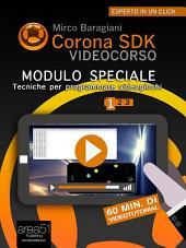 Corona SDK Videocorso. Tecniche per programmare videogiochi: Volume 1