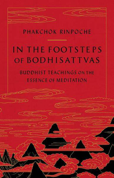 Download In the Footsteps of Bodhisattvas Book