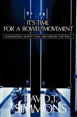 It s Time for a Bowel Movement PDF