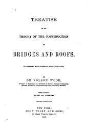 Treatise on the Theory of the Construction of Bridges and Roads