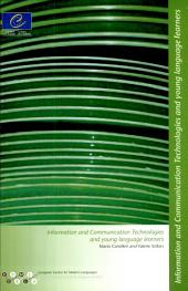 Information and Communication Technologies and Young Language Learners: Volume 1