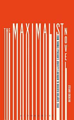 The Maximalist Novel PDF