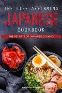 The Life Affirming Japanese Cookbook PDF