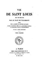 Vie de Saint Louis: Roi de France, Volume5